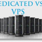Virtual Private Server (VPS) vs. Dedicated Hosting