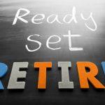 Ready! Set! Retirement!