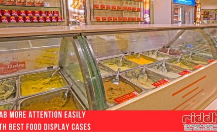 Grab More Attention Easily With Best Food Display Cases