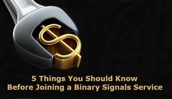 5 Things You Should Know Before Joining A Binary Signals Service